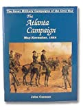img - for Atlanta Campaign (Great Military Campaigns of the Civil War) by John Cannan (1991-10-21) book / textbook / text book