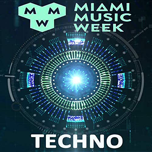 Miami Music Week 2019 WMC Winter Music Conferences (The Best New Techno)