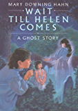 Wait Till Helen Comes: A Ghost Story