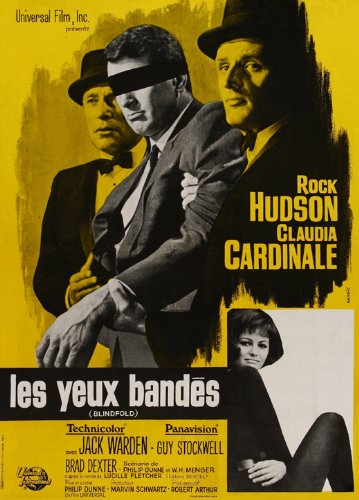 Blindfold Movie Poster (27 x 40 Inches - 69cm x 102cm) (1966) French -(Rock Hudson)(Claudia Cardinale)(Jack Warden)(Guy Stockwell)(Brad Dexter)