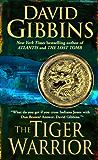 The Tiger Warrior (Jack Howard Series Book 4)