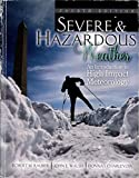Severe and Hazardous Weather : An Introduction to High Impact Meteorology, Rauber, Robert and Walsh, John, 0757597726