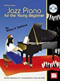 Jazz Piano for the Young Beginner, Misha V. Stefanuk, 0786670282