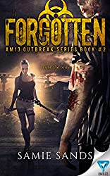 Forgotten (AM13 Outbreak Series Book 2)