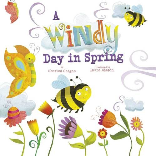 A Windy Day in Spring (Nonfiction Picture Books: Springtime Weather Wonders)