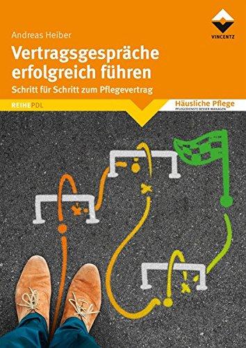 vertragsgesprche-erfolgreich-fhren-schritt-fr-schritt-zum-pflegevertrag-reihe-pdl