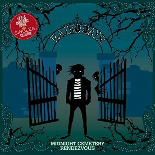 Midnight Cemetery Rendezvous (10th Anniversary Edition Plus Singles Collection)