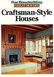 Craftsman-Style Houses, Fine Homebuilding, 1561580147