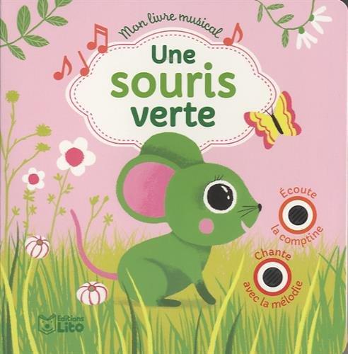 Mon Livre Musical Une Souris Verte Des 18 Mois