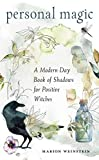 Personal Magic: A Modern-Day Book of Shadows for
