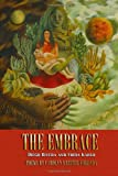 img - for The Embrace: Diego Rivera and Frida Kahlo: Poems by Carolyn Kreiter-Foronda book / textbook / text book