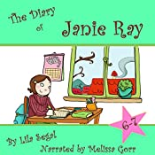 The Diary of Janie Ray, Books 6 & 7: Box Set! | Lila Segal