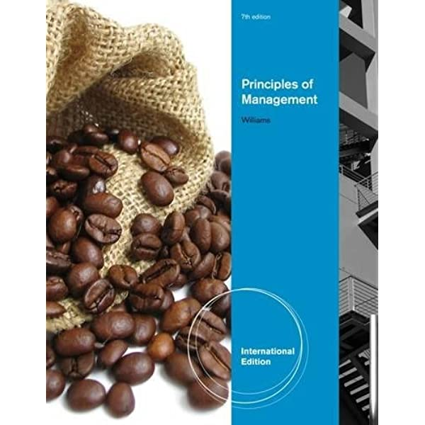 Principles Of Management Chuck Williams 9781111969820 Amazon Com Books