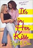 It's in Her Kiss, Elizabeth Dean, 0758200897