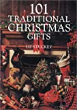 101 Traditional Christmas Gifts, Liz Stuckey, 0715315765