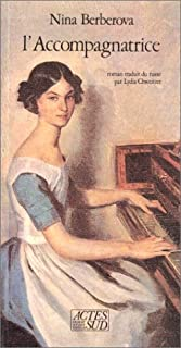 L'accompagnatrice : roman, Berberova, Nina