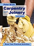 Carpentry and Joinery Book Two: Practical Activities Third Edition