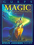 Gurps Magic: A Tome of Mystic Secrets for Fantasy Roleplaying (GURPS: Generic Universal Role Playing System)