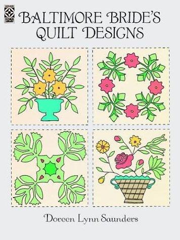 Baltimore Quilt Design - Baltimore Bride's Quilt Designs (Dover Pictorial Archive)