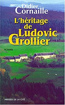L'héritage de Ludovic Grollier par Cornaille