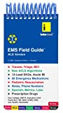 EMS Field Guide : ALS Version, LeSage, Paul and Derr, Paula, 1890495328