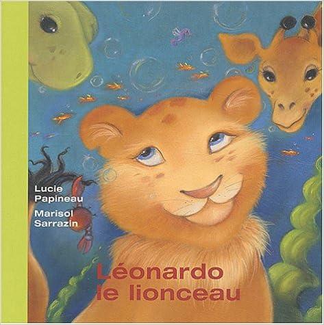 Téléchargement gratuit joomla books Léonardo le lionceau PDF by Marisol Sarrazin