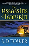The Assassins of Tamurin, S. D. Tower, 0380806215