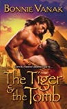 The Tiger and the Tomb, Bonnie Vanak, 0843952997