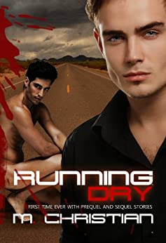 Running Dry: The Complete Series by [Christian, M.]