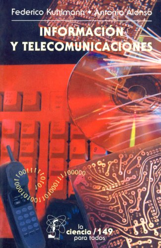 Información y telecomunicaciones: 0 (La Ciencia Para Todos)