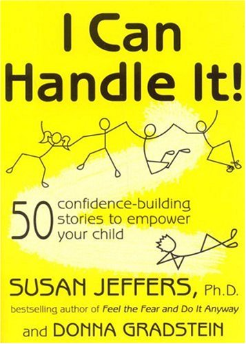 I Can Handle It!: 50 Confidence-Building Stories to Empower Your Child