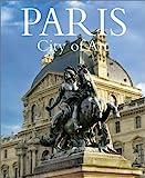 img - for Paris, City of Art book / textbook / text book