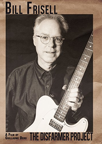 Bill Frisell - The Disfarmer Project -