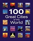 100 Great Cities of the World, Various, 0517227363