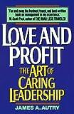 Love and Profit, James A. Autry, 0380717492