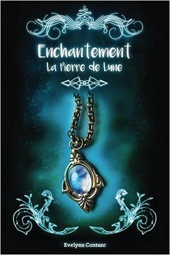 La Pierre de Lune (French Edition)