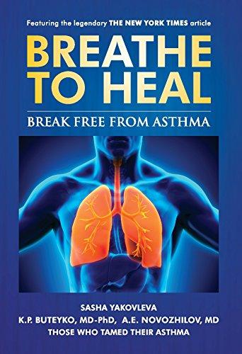 Breathe To Heal: Break Free From Asthma (Breathing Normalization) ()