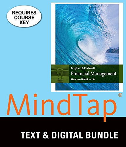 Bundle: Financial Management:  Theory and Practice, Loose-leaf Version, 15th + MindTap Finance, 1 term (6 months) Printed Access Card