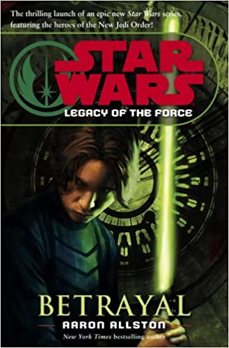 Betrayal (Star Wars: Legacy of the Force)