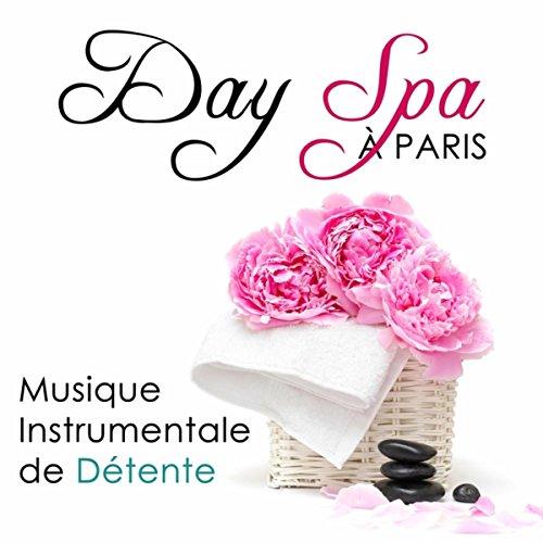 Day spa paris musique instrumentale de for Centre detente paris