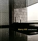 img - for Kerry Hill: Crafting Modernism book / textbook / text book