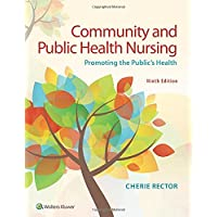 Community and Public Health Nursing Promoting the Public's Health