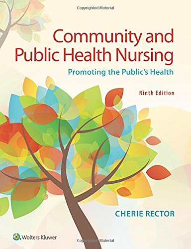 Community & Public Health Nursing: Promoting the Public