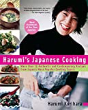 Harumi s Japanese Cooking: More than 75 Authentic and Contemporary Recipes from Japan s Most Popular Cooking Expert