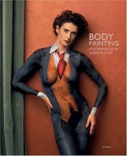 Download Body Painting: Masterpieces by Joanne Gair PDF