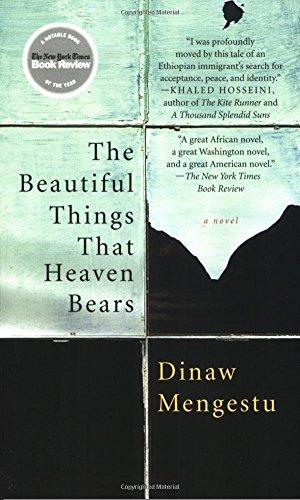 Heaven Bear (Beautiful Things That Heaven Bears, the by Dinaw Mengestu (1-Jan-2008) Paperback)