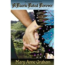 A FAERIE FATED FOREVER (The Forever Series Book 1)