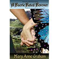 A FAERIE FATED FOREVER (The Forever Series Book 1) (English Edition)