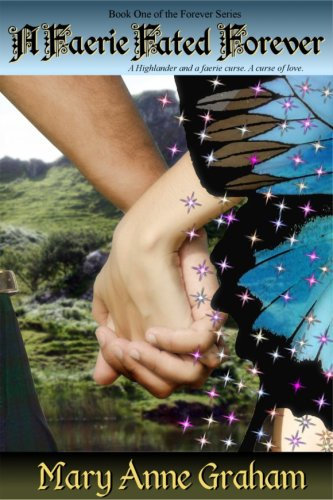 Book: A Faerie Fated Forever by Mary Anne Graham