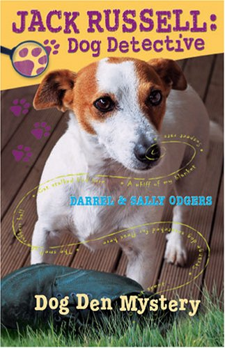 Dog Den Mystery (Jack Russell, Dog Detective #1) by Kane Miller